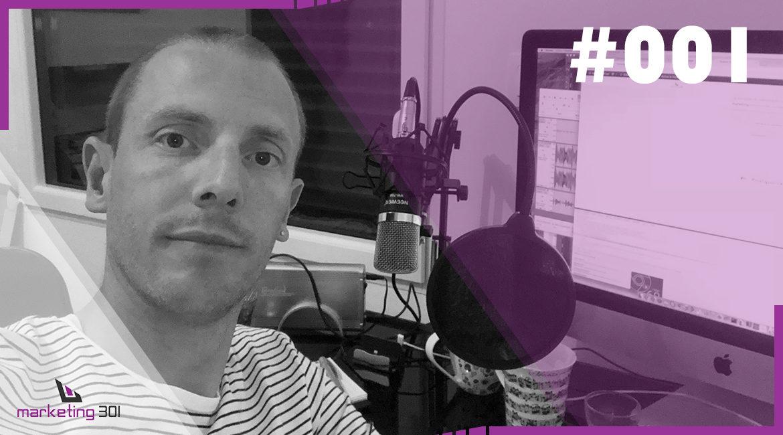 #1 – Pourquoi ce podcast & qui suis-je ?